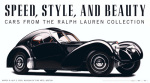 Speed, Style, and Beauty: Cars From the Ralph Lauren art print