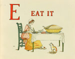E Eat it, Children's Alphabet, 1886 giclee art print