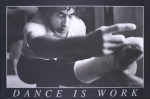 Dance is Work (horizontal) art print