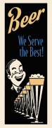 Beer We Serve the Best giclee art print