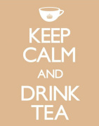 Keep Calm and Drink Tea art print