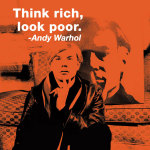 Think rich, look poor (color square) giclee art print