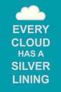 Every Cloud Has A Silver Lining art print